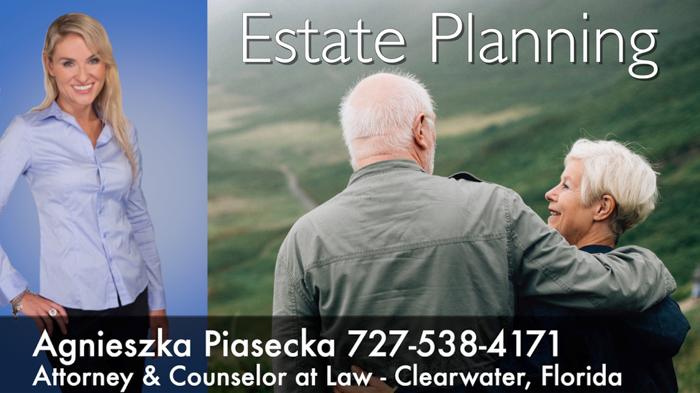Attorney Agnieszka Aga Piasecka Estate Planning Clearwater