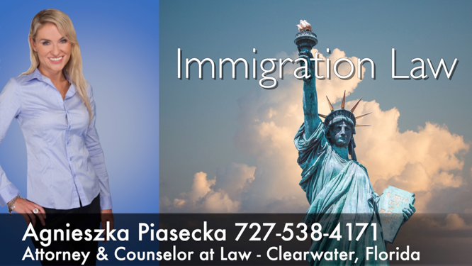 Attorney Agnieszka Aga Piasecka Immigration Law Clearwater