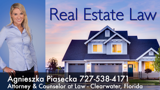 Attorney Agnieszka Aga Piasecka Real Estate Law Clearwater